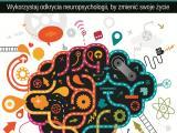 Szczęśliwy mózg. Wykorzystaj odkrycia neuropsychologii, by zmienić swoje życie - Rick Hanson